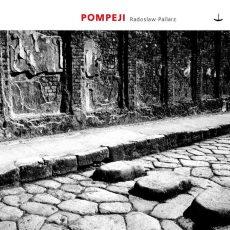 """Musik-Tipp: """"Pompeji"""" von Radoslaw Pallarz"""