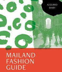"""Buchvorstellung """"Mailand Fashion Guide"""""""