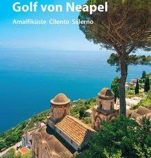 Es ist geschafft! ADAC Reiseführer Golf von Neapel ist erschienen